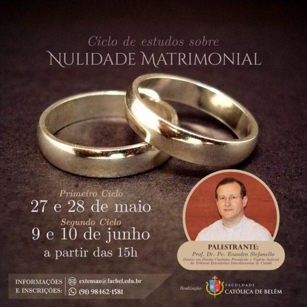 Faculdade Católica de Belém oferece Ciclos de Estudos sobre Nulidade Matrimonial