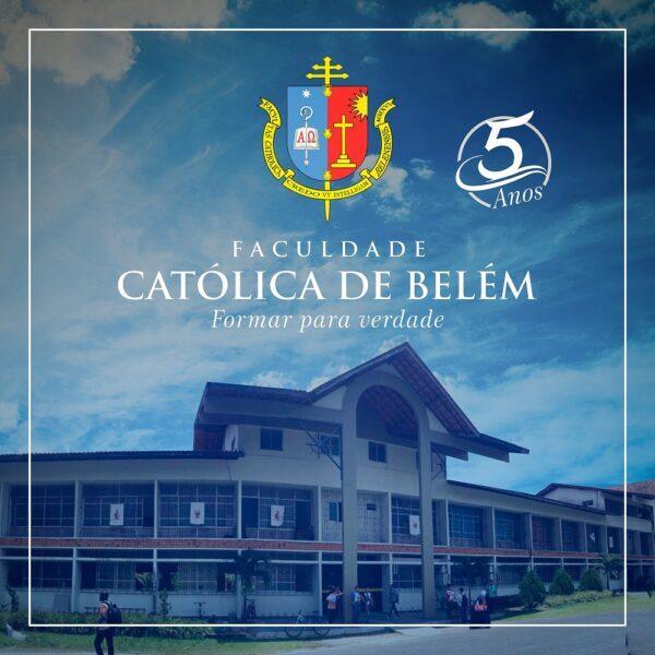 Faculdade Católica de Belém comemora seus 5 anos