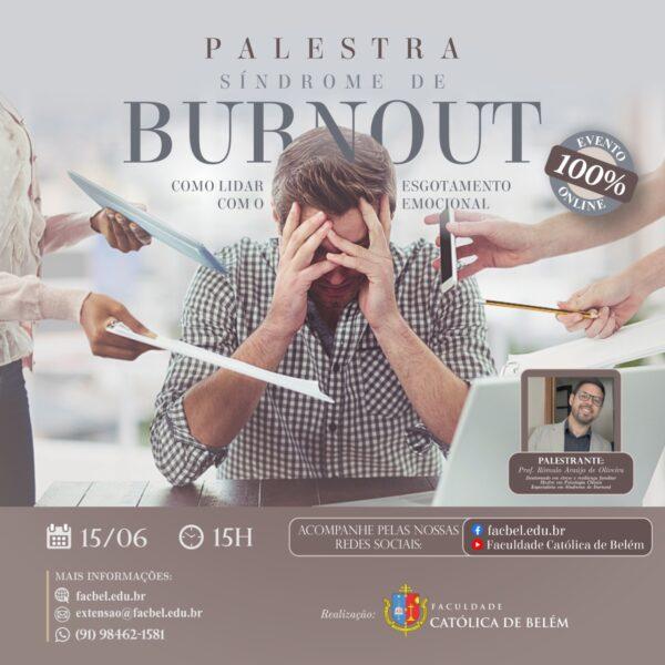 Síndrome de Burnout é o tema da palestra que será promovida pela Faculdade Católica de Belém
