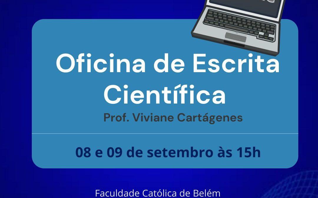 Oficina de Escrita científica para alunos da Faculdade Católica de Belém