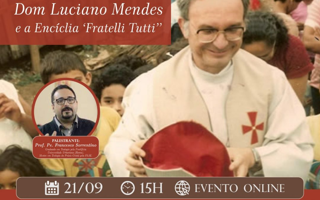 "Facbel realiza palestra ""A opção pelo Outro: Dom Luciano Mendes e a Encíclica Fratelli Tutti"""